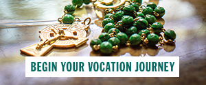 Begin your vocation journey