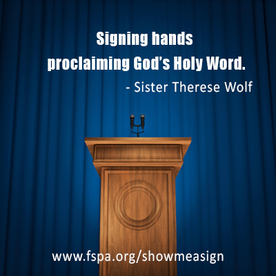 signing-hands-proclaiming-God's-holy-word-Therese-Wolf