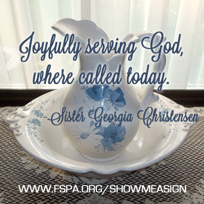 joyfully-serving-God-where-called-today-Georgia-Christensen-FSPA