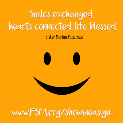smiles, exchanged, hearts, connected, life, blessed, Sister Marian Massman