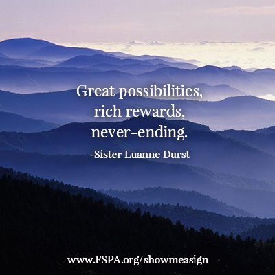 great, possibilities, rich, rewards, never-ending, sister luanne durst