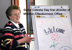 Sister Celesta, first  Mission Effectiveness director
