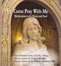 Sister Malinda Gerke: Come Pray with Me