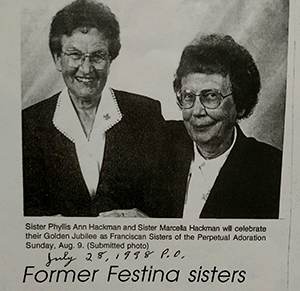 Franciscan Sisters Phyllis An Hackman and Marcella Hackman