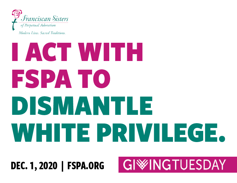 I act with FSPA to dismantle white privilege.