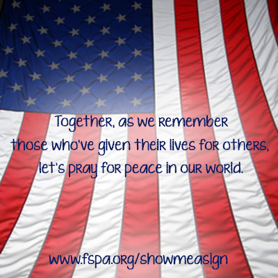 flag-together-remember-given-lives-pray-peace-world-fspa