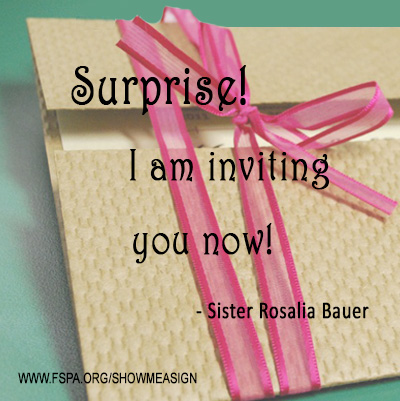 surprise-I-am-inviting-you-now-Sister-Rosalia-Bauer