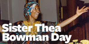 Sister Thea Bowman Day