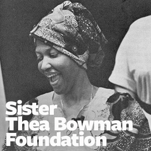 Sister Thea Bowman Foundation